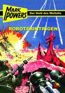 Mark Powers 03: Roboterintrigen - Bild vergrößern
