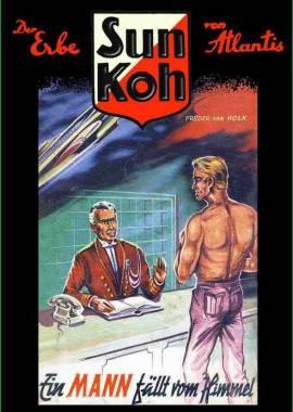 Sun Koh 1 - Ein Mann fällt vom Himmel - Bild vergrößern