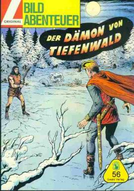 Bildabenteuer 56 - Sigurd, Der Dämon von Tiefenwald - neues Abenteuer - aktuell - Bild vergrößern