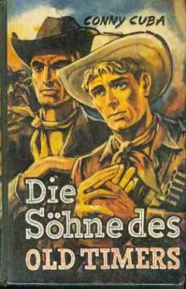 Conny Cuba (=Kurt Brand), Die Söhne des Oldtimers / Dörner  - Bild vergrößern