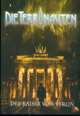 Die Terranauten 30 - Der Kaiser von Berlin  - Bild vergrößern