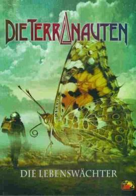Die Terranauten 40 - Die Lebenswächter  - Bild vergrößern