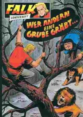 Falk Sonderheft (5) - Wer andern eine Grube gräbt...  - Bild vergrößern