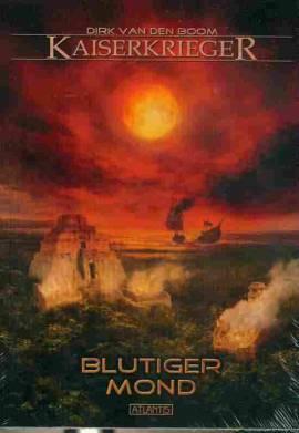 Kaiserkrieger 11 - Blutiger Mond - aktuell - Bild vergrößern