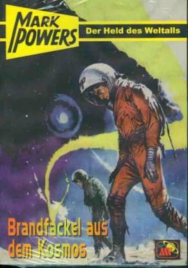Mark Powers 09: Brandfackel aus dem Kosmos - Bild vergrößern