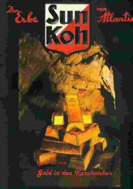 Sun Koh 12 - Gold in den Katakomben  - Bild vergrößern