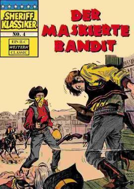 Sheriff Klassiker 4 - Der maskierte Bandit - Bild vergrößern