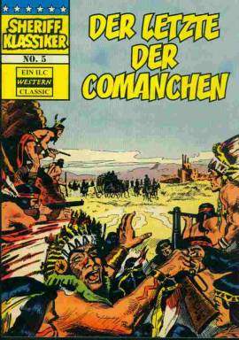 Sheriff Klassiker 5 - Der letzte der Comanchen  - Bild vergrößern