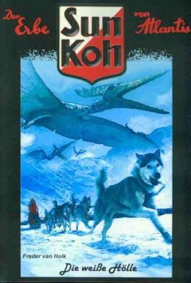 Sun Koh 7 - Die weiße Hölle  - Bild vergrößern