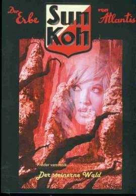 Sun Koh 9 - Der steinerne Wald  - Bild vergrößern