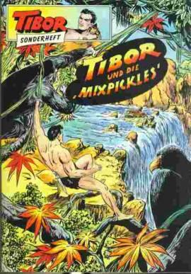 Tibor GB Sonderheft (4) Tibor und die Mixpickles - Bild vergrößern