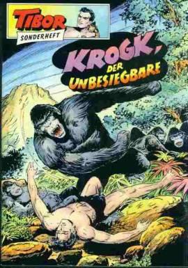Tibor GB Sonderheft (8) Krogk, der Unbesiegbare  (aktuell) - Bild vergrößern