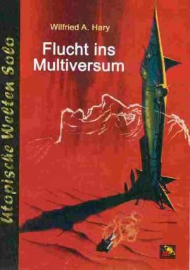 UWS 27: W.A. Hary, Flucht ins Multiversum - Bild vergrößern
