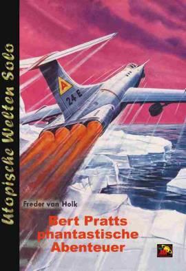 UWS 32: Freder van Holk, Bert Pratts phantastische Abenteuer - Bild vergrößern