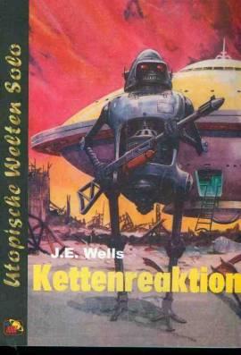 UWS 45: J.E. Wells, Kettenreaktion - Bild vergrößern