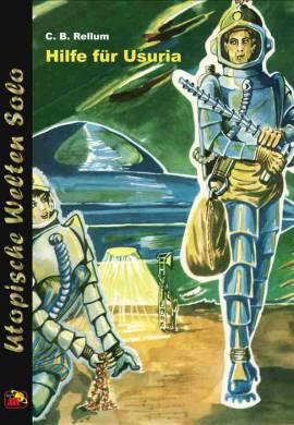 UWS 53: C.B. Rellum, Hilfe für Usuria - Bild vergrößern