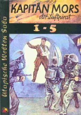 UWS 57 - Kapitän Mors der Luftpirat (1-5)