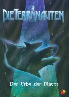 Die Terranauten 01 - Der Erbe der Macht