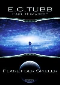 Dumarest # 3 - Planet der Spieler