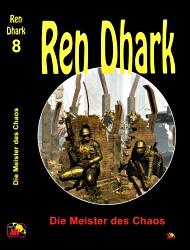 Ren Dhark 8: Die Meister des Chaos