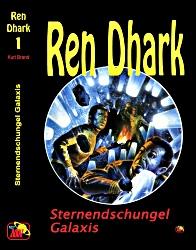 Ren Dhark 1: Sternendschungel Galaxis