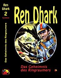 Ren Dhark 2: Das Geheimnis des Ringraumes
