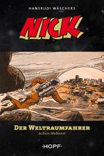 Nick Roman 1 - Der Weltraumfahrer (2. Auflage)