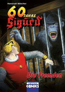Jubiläumsausgabe zu 60 Jahre Sigurd  7 - Die Fremden