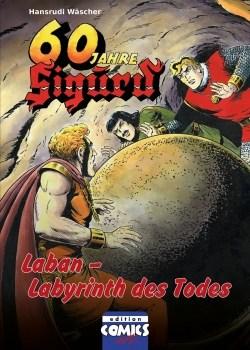 Jubiläumsausgabe zu 60 Jahre Sigurd 4 - Laban - Labyrinth des Todes
