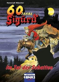 Jubiläumsausgabe zu 60 Jahre Sigurd 5 - Im Tal der Schatten - aktuell