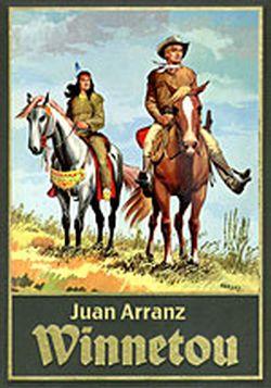 Juan Arranz - Winnetou 2 (verlagsvergriffen)