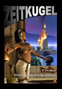 ZK 05: P. Eisenhuth: Das Grabmal der Kleopatra<BR/> 2.Teil Ägypten Zyklus